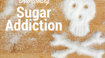Overcoming Sugar Addiction