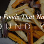 Autumn Foods That Naturally Ground You